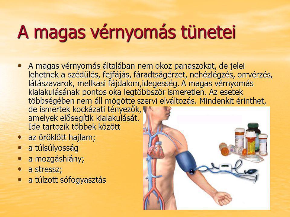 magas vérnyomás jelei